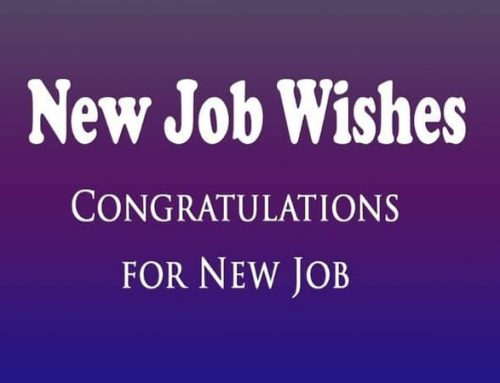 135 Best Wishes For New Job & Congratulation Messages