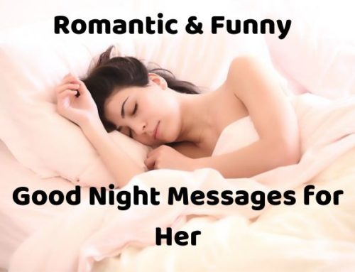 35 Romantic and Funny Good Night Messages for Her