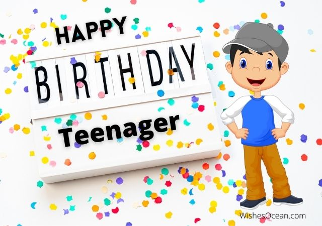 Birthday Wishes for Teenager Boy