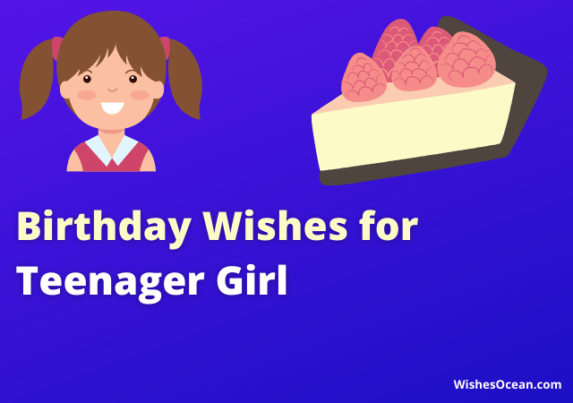 Birthday Wishes for Teenager Girl