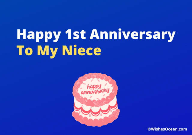 First Wedding Anniversary Wishes for Niece