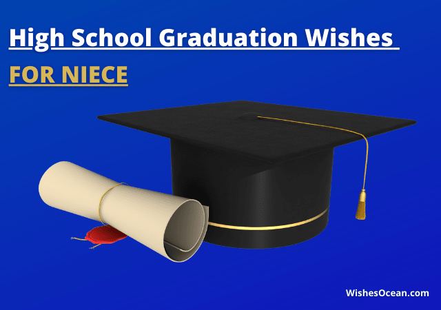31 High School Graduation Wishes for Niece (Best Messages)