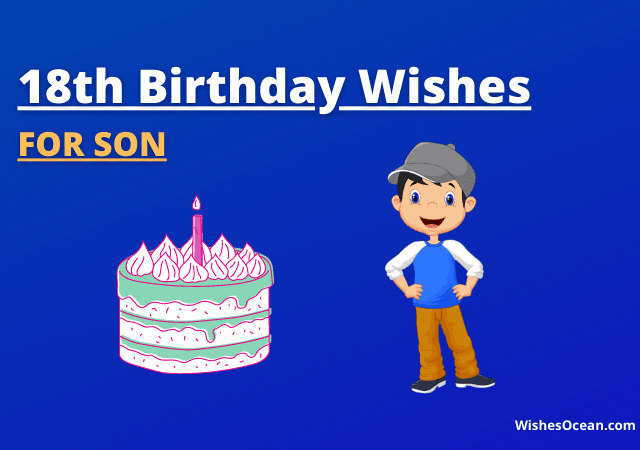 35+ Best 18th Birthday Wishes for Son (from Mom and Dad)