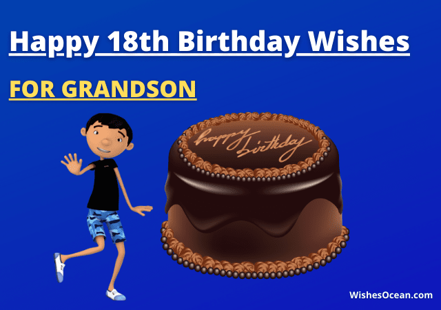 18th Birthday Wishes for Grandson