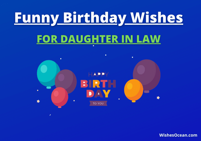 Funny Birthday Wishes for Daughter in Law