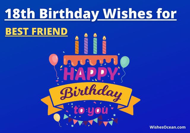 18th Birthday Wishes for Best Friend