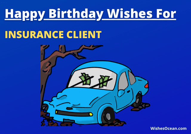 Birthday Wishes for Insurance Client
