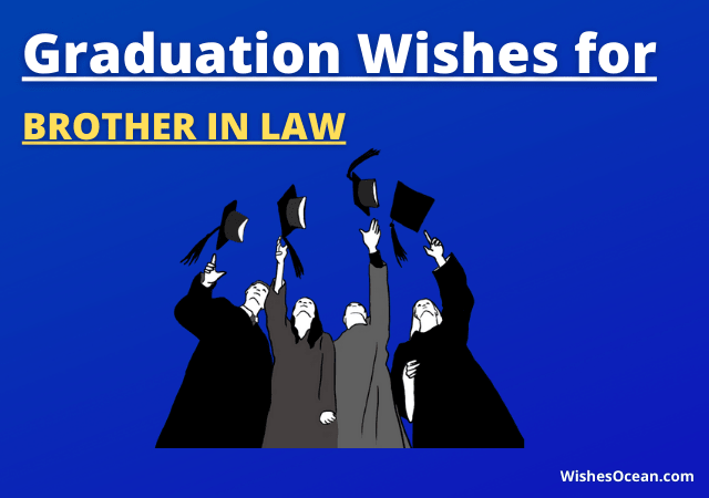 Graduation Wishes for Brother in Law